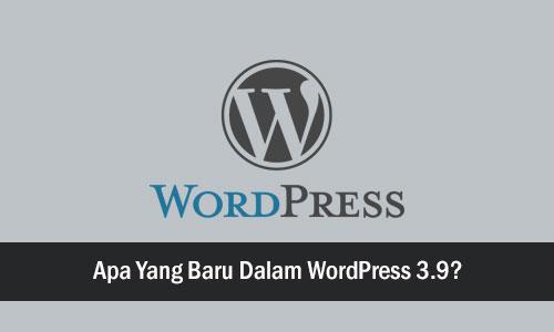 baru-dalam-wordpress-3-9