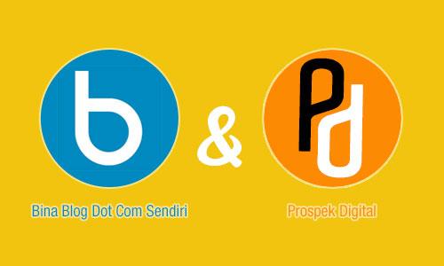 bina-blog-dot-com-sendiri-prospek-digital